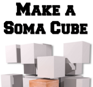 A Soma Cube is an item that allows you or your kids to practice and enhance spatial skills. There are 240 ways to solve it, so how many can you find?!