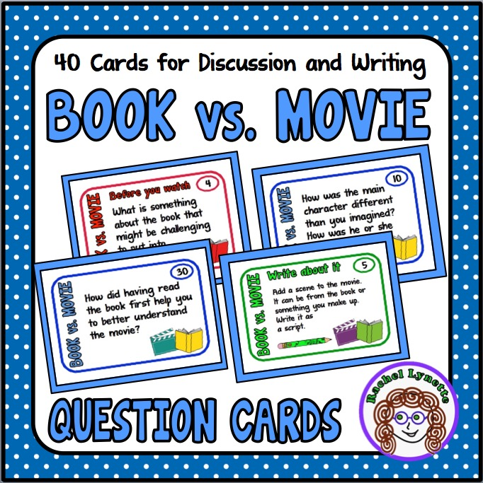 Compare the book to the movie with these question cards