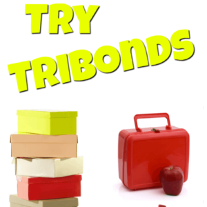Try TriBonds