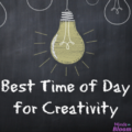 Best Time of Day for Creativity
