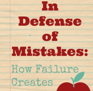 Creative Thinking: In Defense of Mistakes