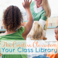 The class library is an important area for every classroom. Use these tips to help make it cozy and inviting and also to keep it organized.