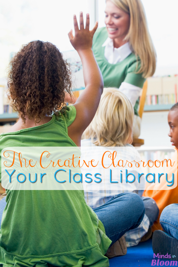 The Creative Classroom: Your Class Library