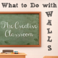 We have a lot of wall space in our classrooms, obviously, so what can we do with it? In this installment of The Creative Classroom series, I talk about what to do with walls. Click through to read my tips and suggestions for decorating your classroom!