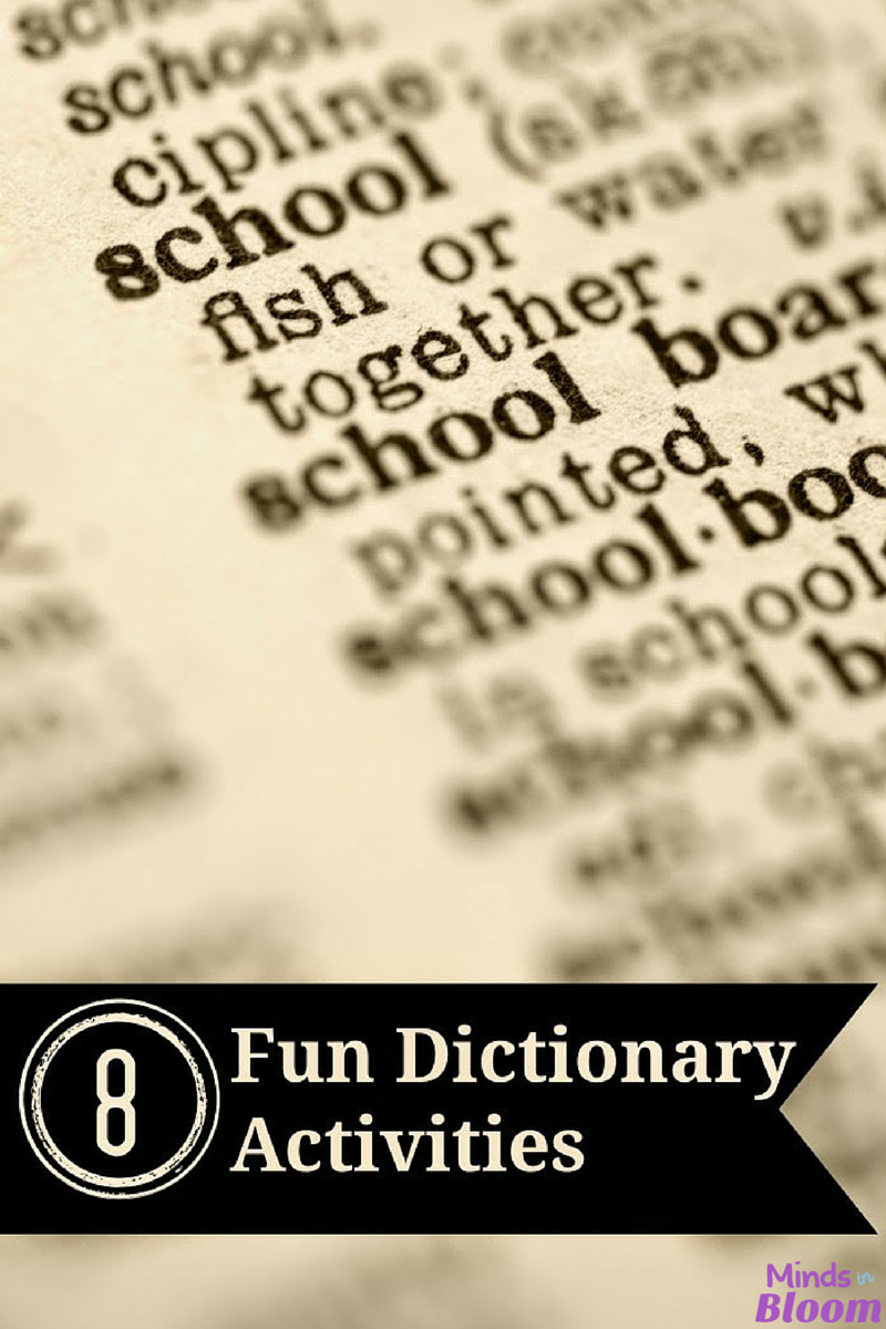 8 Fun Dictionary Activities Minds In Bloom
