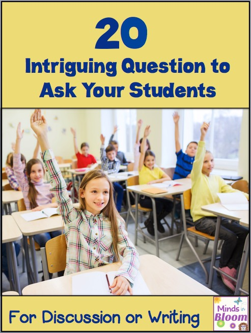 Use this list of questions to ask students to get the discussion rolling in your classroom. Your students will love the unique questions and the opportunity to think critically!