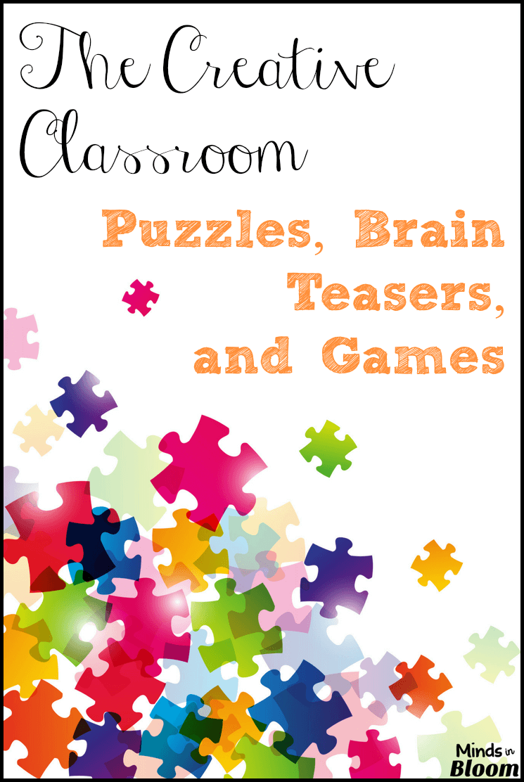The Creative Classroom: Puzzles, Brain Teasers, and Games ...