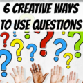 Questions are probably a commonly used tool for critical thinking, but there are lots of different ways to use them that can really drive creative and critical thinking. Check out these six ways to use questions that you might not have explored.