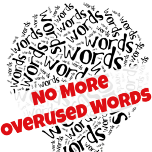 No More Overused Words