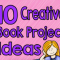 10 Creative Book Report Ideas