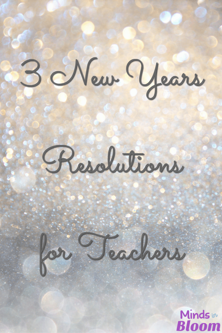 New Years resolutions are sometimes a sore subject, but they can be helpful if planned and executed carefully. As you head into another new year in your classroom, consider these three New Years resolutions for teachers--and take it easy on yourself!