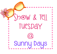 Show & Tell Tuesday