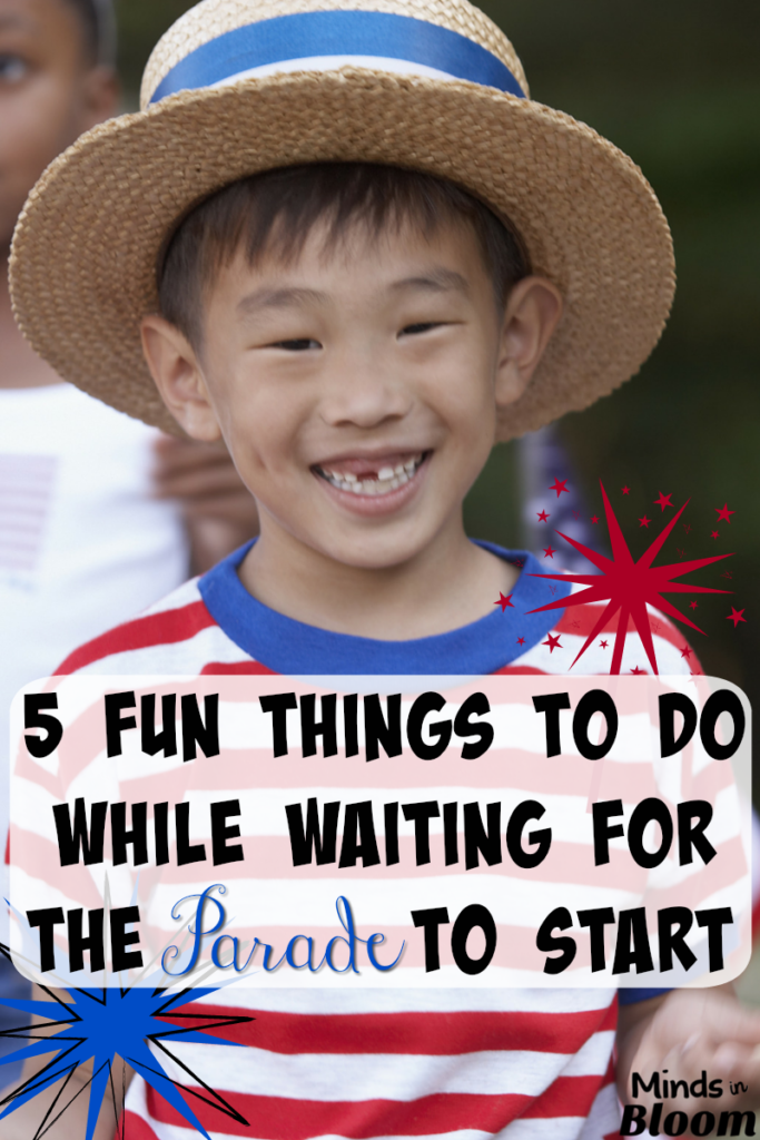 It's always a great idea to get a good seat for a parade, but that means you have to be there early. Check out these 5 fun things to do while you wait for a parade to start!