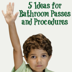 If your school doesn't have a schoolwide procedure for restroom usage, then check out this list of ideas for bathroom passes and procedures.