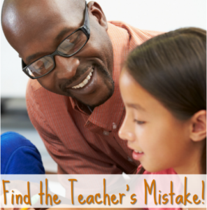 Find the Teacher's Mistake!