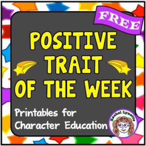 Character Education Ideas plus 42 Free Character Trait Strips