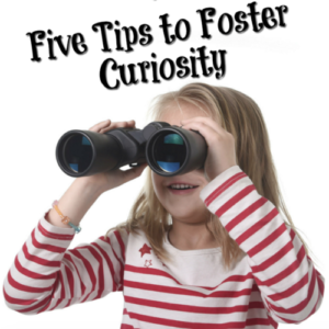 Encouraging Children to Explore: Five Tips to Foster Curiosity