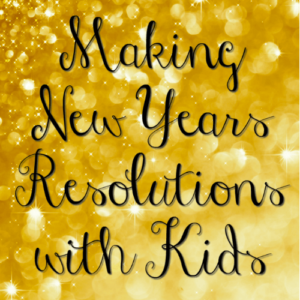 Making new years resolutions with kids can be a challenge. I provide guidance on how to do this in such a way that the child has control and accountability.