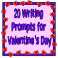 20 Valentine's Day Writing Prompts