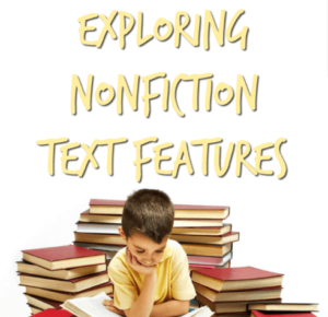 Nonfiction text features, while not the most thrilling topic to teach, make up an essential lesson that needs to be taught. Because students spend so much time reading informational text in school, they need to know the features of those texts, what information those features are giving, and how to use those features. Learn more in this blog post!