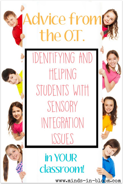 Sensory integration issues can be hard for the average teacher to identify; they may seem like attention deficit issues, for example. This is why it's important for schools to have occupational therapy evaluations available. There are specific supports available for sensory integration issues.