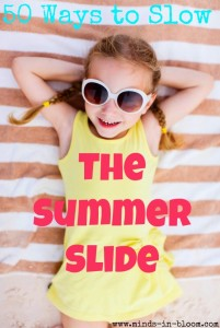 50 Ways to Slow the Summer Slide