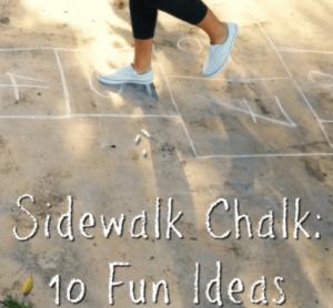 Sidewalk Chalk: Ten Fun Ideas!