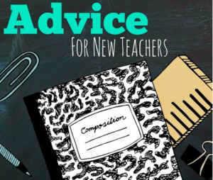 Advice for New Teachers