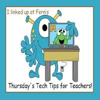 Fern Smith's Thursday's Tech Tips for Teachers