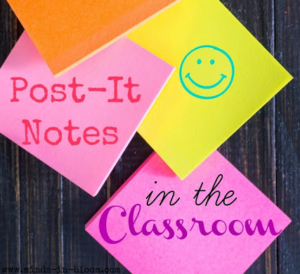 35 Uses for Post It Notes in the Classroom