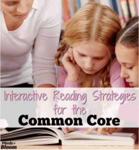 Interactive Reading Strategies for the Common Core
