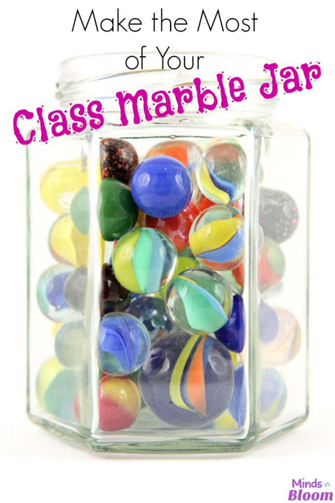 Classroom Jar Ideas : Make the most of your class marble jar minds in bloom