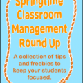 Springtime Classroom Management Round Up