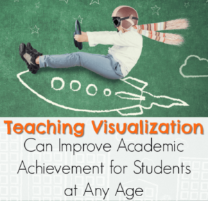 Teaching Visualization Can Improve Academic Achievement for Students at Any Age