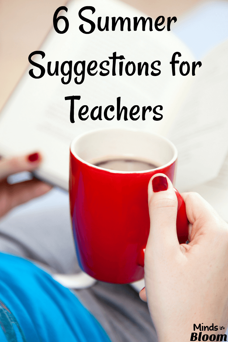 Contrary to what many non-teachers believe, summer is usually not a time off for teachers. However, you still owe it to yourself to step away from your teacher hat, reflect, and relax. This post shares six summer suggestions for teachers that will help you start next school year refreshed!