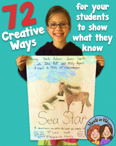 72 Creative Ways to show what students know