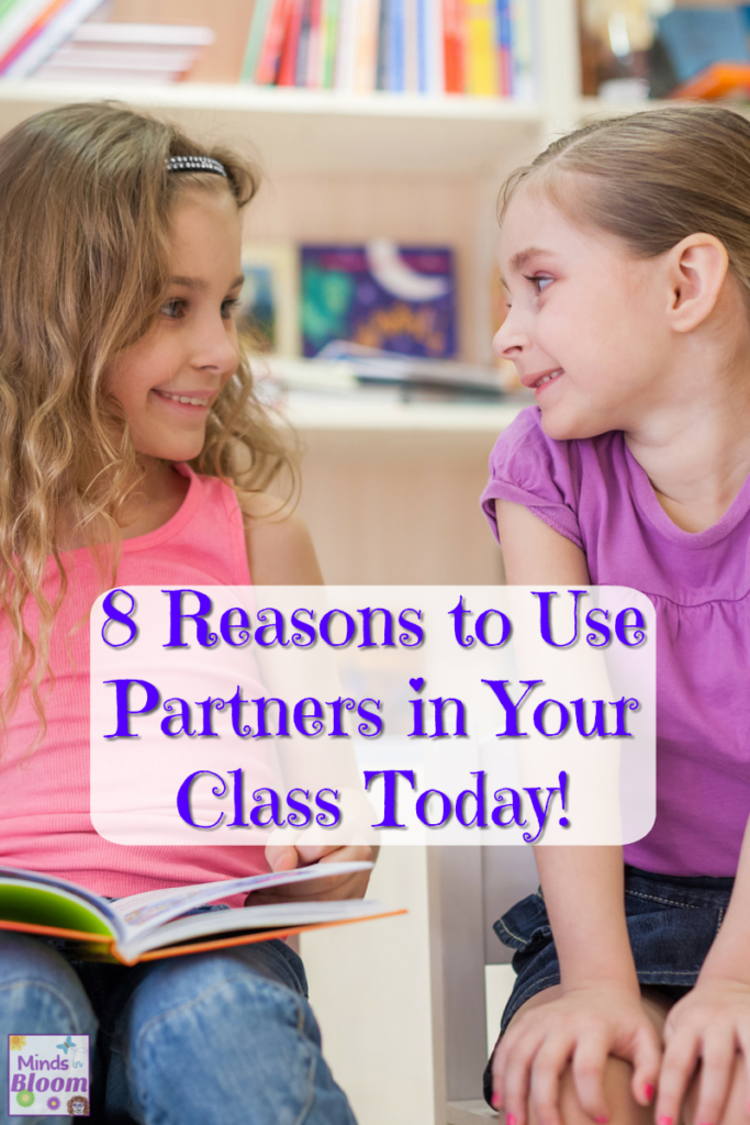 8 Reasons to Use Partners in Your Class Today