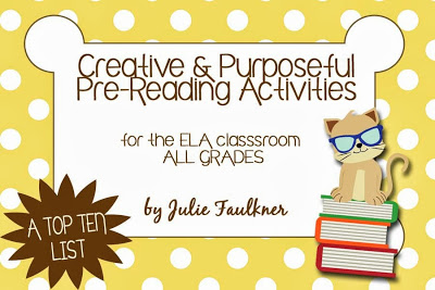 Creative and Purposeful Pre-Reading Activities for the ELA Classroom - All Grades