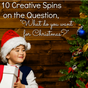 "The question, ""What do you want for Christmas?"" is an age-old one that could use some updating. In this post I list 10 fun, creative spins on the question that will encourage your students to practice creative and critical thinking in order to answer it."