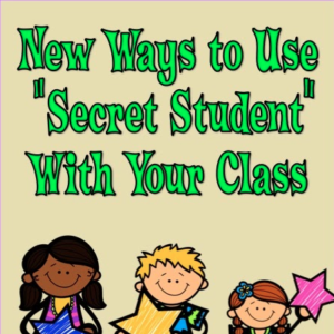 Secret Student is a fun game to play with your class to motivate students to have good behavior. But, there are lots of fun variations of it that will surprise your students and inspire good behavior for specific activities or events!