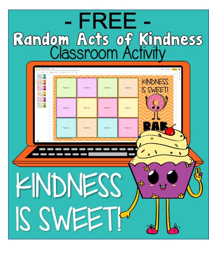 Random Acts of Kindness in the Classroom - RAK Digital Activity