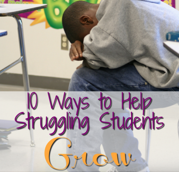 10 Ways to Help Struggling Students Grow - Minds in Bloom