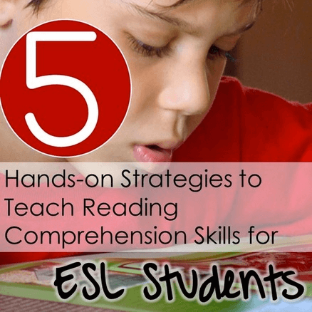 5 Hands-on Strategies to Teach Reading Comprehension for ESL Students - Minds in Bloom