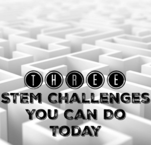 Engineering on a Dime: 3 STEM Challenges You Can Do Today