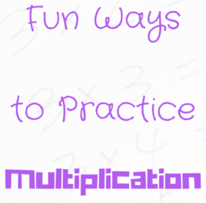 Fun Ways to Practice Multiplication