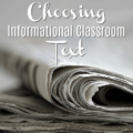 Choosing informational classroom text can be challenging, especially since most kids don't enjoy reading informational text. However, there are some tips and tricks to make informational classroom texts more enjoyable. Check out this guest post to get ideas on choosing informational texts.