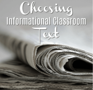 Choosing Informational Classroom Text