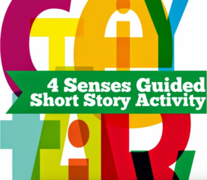 4 Senses Guided Short Story Activity