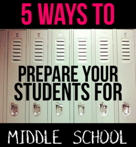5 Ways to Prepare Students for Middle School