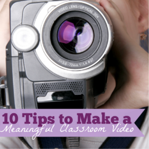Making classroom videos can be an incredible way to build community in your classroom. Take learning to a new level by using these 10 tips to make a meaningful classroom video.